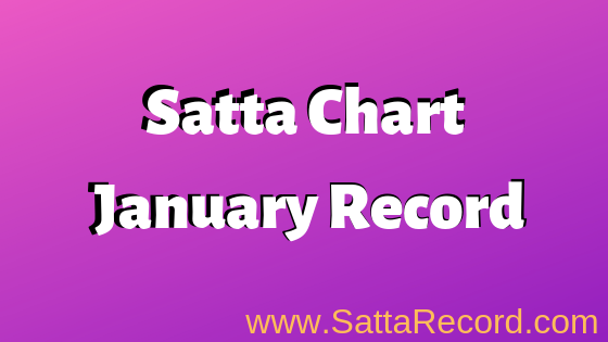 Satta Chart January Record
